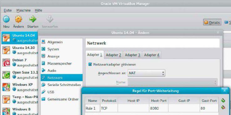 Ports auf den Host legen: Mit der Portweiterleitung von Virtualbox können Sie Netzwerkverkehr an unprivilegierten Ports des Hosts an eine Portnummer des Gast durchreichen.