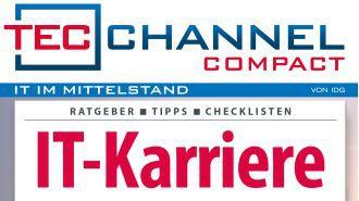 Gehalt, Karriere, neue Berufsbilder: IT-Karriere - das neue TecChannel Compact ist da!
