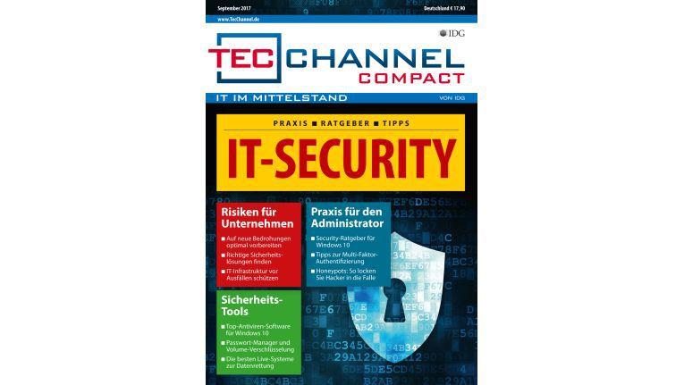 160 Seiten Security-Praxis, -Grundlagen und -Ratgeber im neuen TecChannel Compact September 2017.