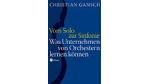 """""""Vom Solo zur Sinfonie"""" erschien 2006 bei Eichborn."""
