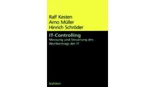 Kersten/Müller/Schröder: IT-Controlling- Wertbeitrag IT steuern