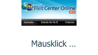 Microsoft Fix it Center: Wie Sie Windows per Mausklick reparieren