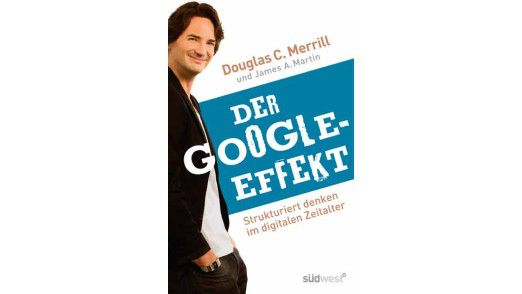 Douglas C.Merril, Südwest Verlag, München 2010, 320 Seiten; 19,95 Euro.