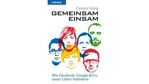 """Das Buch """"Gemeinsam einsam"""" ist im Orell-Füssli-Verlag erschienen. Die 192 Seiten kosten 19,90 Euro."""