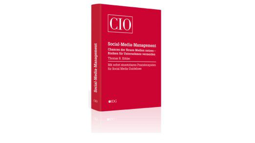 "Das Buch ""Social Media Management"" ist in der CIO-Buchedition erschienen."