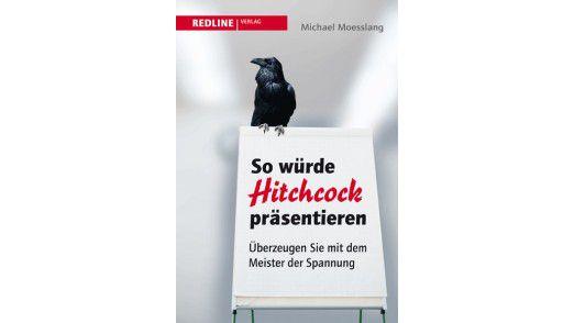 """Das Buch """"So würde Hitchcock präsentieren"""" ist im Redline-Verlag, erschienen. Die 288 Seiten kosten 17,99 Euro."""