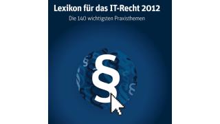 Nachschlagewerk für IT-Verantwortliche: Das Lexikon für das IT-Recht - Foto: Computerwoche