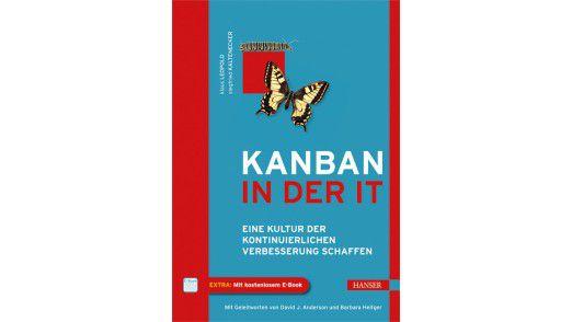 """Das Buch """"Kanban in der IT"""" ist im Carl Hanser Verlag, erschienen. Preis: 34,90 Euro."""