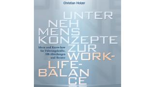 Buchtipp der CIO-Redaktion: Unternehmenskonzepte zur Work-Life-Balance - Foto: Publicis