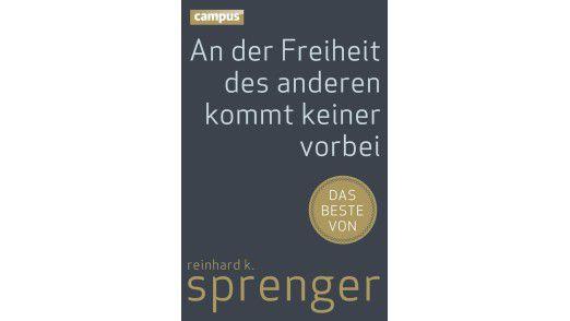"""Das Buch """"An der Freiheit des anderen kommt keiner vorbei"""" ist im Campus Verlag erschienen."""