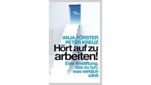 """Das Buch """" Hört auf zu arbeiten"""" ist im Pantheon Verlag erschienen."""