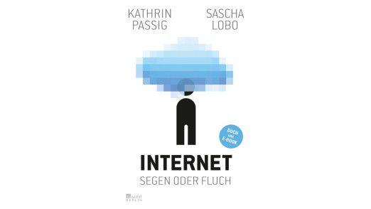 """Das Buch """"Internet – Segen oder Fluch"""" ist im Rowohlt Verlag erschienen."""