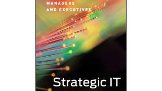 Buchtipp der CIO-Redaktion: Strategic IT: Best Practices for Managers and Executives - Foto: Wiley