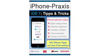 Jetzt neu im Apple iBookstore: iPhone-Praxis mit iOS 7