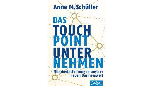 """Das Buch """"Das Touchpoint-Unternehmen"""" ist im Gabal Verlag, erschienen. Preis: 29,90 Euro."""
