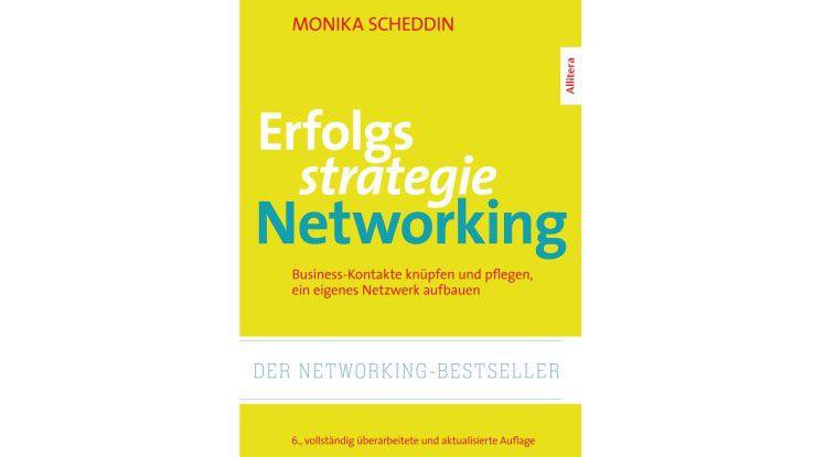 Erfolgsstrategie Networking. Business-Kontakte knüpfen und pflegen, ein eigenes Netzwerk aufbauen. Allitera Verlag. 6., vollständig überarbeitete und aktualisierte Auflage.